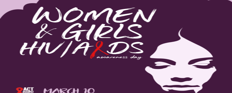 a women with an afro with the words Women & Girls HIV/AIDS Awareness Day